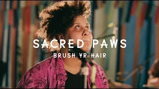 Sacred Paws - Brush Yr Hair (Green Man Festival | Sessions)