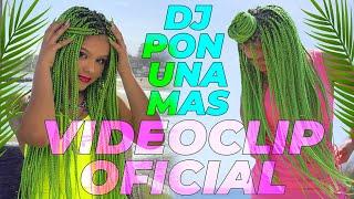 DJ Pon una Más