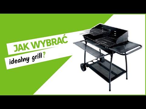 Jak wybrać grill?