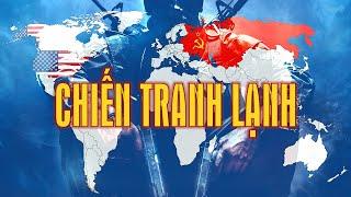 Tóm Tắt Nhanh Chiến Tranh Lạnh