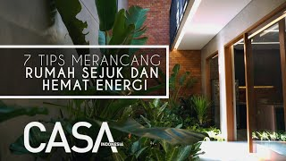 7 Tips Rumah Hemat Energi [CASA One Minute Tips]