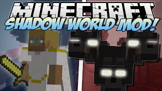 Minecraft | SHADOW WORLD MOD! (Creepiest Mod EVER!) | Mod Showcase