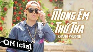 Mong Em Thứ Tha - Khánh Phương [MV 4K Official]
