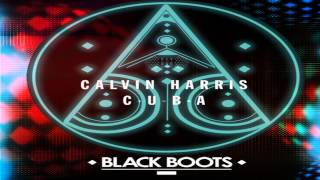 Calvin Harris - C.U.B.A (Black Boots Festival Trap Remix)