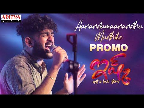 Promo: Aanandamaanandha song from Ishq ft. Teja, Priya Prakash Varrier; sung by Sid Sriram
