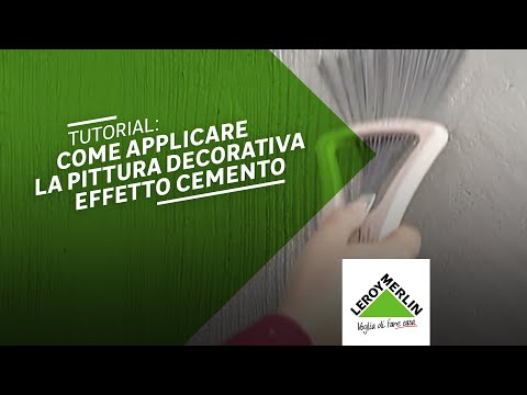 Video pittura decorativa cemento design for Pittura leroy merlin