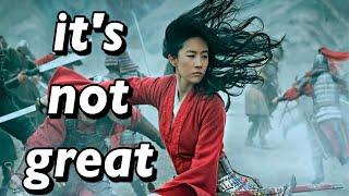 Mulan isn't great