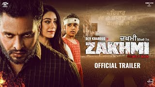 Zakhmi 2020 Movie Trailer – Dev Kharoud