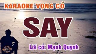 Vọng cổ - Say | Karaoke vọng cổ | Lời cổ: Mạnh Quỳnh