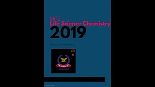 Life  science chemistry gate 2019 solution chemistry ......