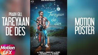 Tareyaan De Des – Motion Poster – Prabh Gill