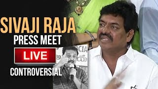 Sivaji Raja Controversial Press Meet-Live..