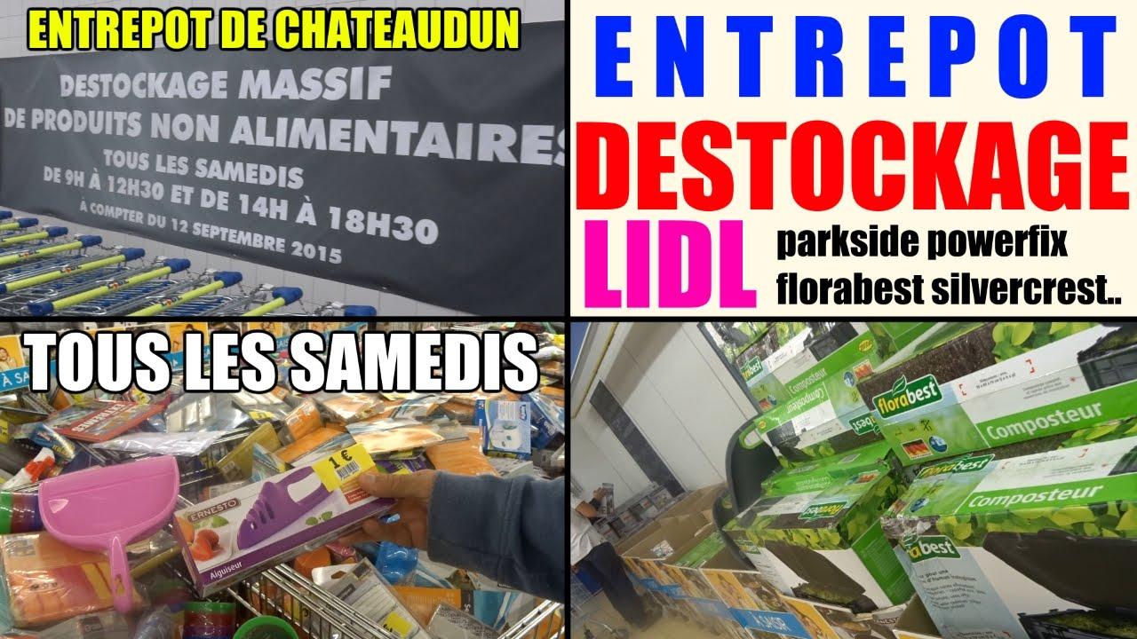 Lidl Entrepôt De Destockage Chateaudun Parkside Powerfix Florabest Silvercrest Ernesto Livarno Etc