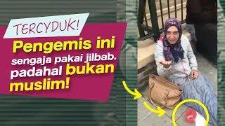MEMALUKAN!! Pura Pura Jadi Muslim Untuk Mengemis