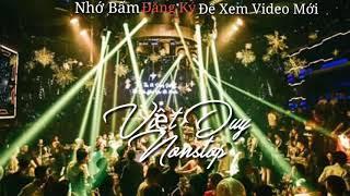 🔥Nonstop 2018 - Lừa Dối Việt Mix ✈