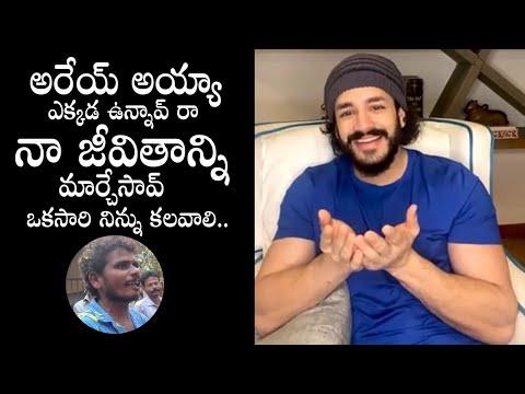Akhil Akkineni wants to meet his 'Ayyagare No1' fan