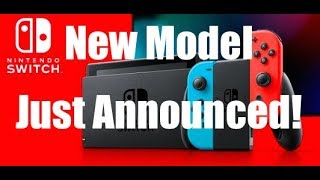 New Nintendo Switch Model Officially Announced By Nintendo | Switch Pro?