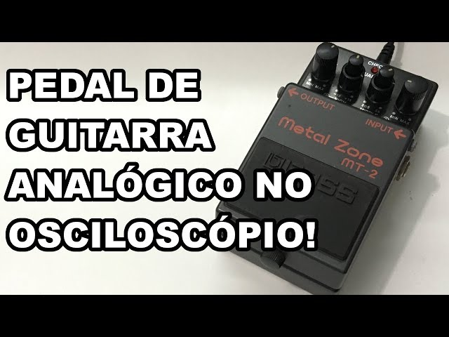 ANALISAMOS UM PEDAL DE DISTORÇÃO ANALÓGICO NO OSCILOSCÓPIO!