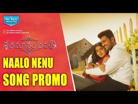 Shatamanam-Bhavati-Movie-Naalo-Nenu-Song-Promo