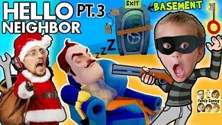 SANTA CLAUS ROBS HIS SLEEPY NEIGHBOR & Enters His Basement! (FGTEEV Hello Neighbor Part 3 w/ GUN)