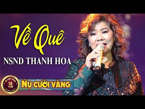 Về Quê - NSND Thanh Hoa | Tết Vạn Lộc 2021