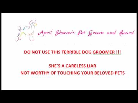 April Showers Dog Groomer WARNING Gulf Breeze, FL - Dog Boarding Gulf Breeze, FL