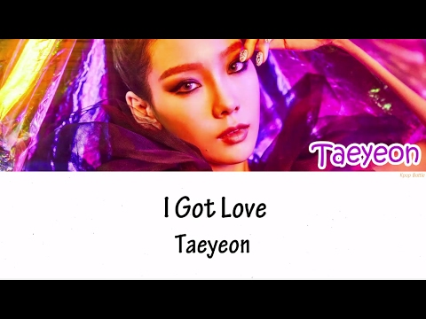 TAEYEON (태연) - I Got Love Lyrics [HAN|ROM|ENG]