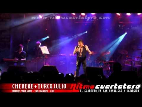 Chebere y Turco Julio - Enganchados - Bomberos Voluntarios (San Francisco) 17/08/13