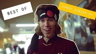 BEST OF DANNY DUNCAN PART 4!!!