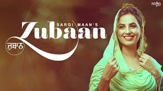 Zubaan – Sargi Maan