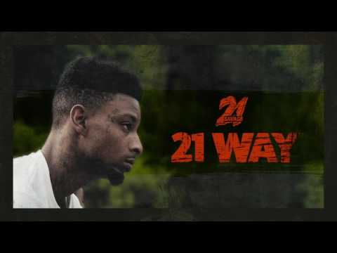 21 Savage - 21 Way (Official Audio)