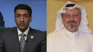 Rep. Ro Khanna Condemns Saudi Barbarity from Disappearance of Saudi Journalist to War in Yemen
