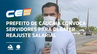 Prefeito de Caucaia convoca servidores para debater reajuste salarial