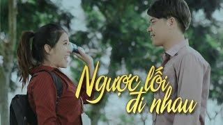 Ngược Lối Đi Nhau - Dương Nhất Linh [MV OFFICIAL]