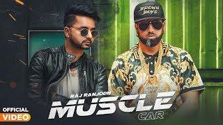Muscle Car – Raj Ranjodh
