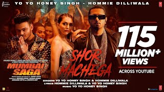 Shor Machega – Hommie Dilliwala Ft Yo Yo Honey Singh (Mumbai Saga) Video HD