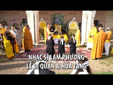 Nhạc Sĩ Lam Phương - Lễ Di Quan & Hỏa Táng