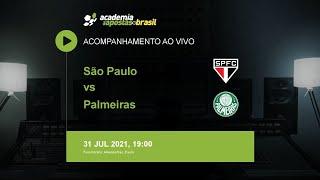 São Paulo vs Palmeiras - Brasileirão Série A   Acompanhamento ao VIVO