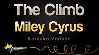 Miley Cyrus - The Climb (Karaoke Version)