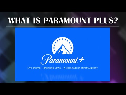What is Paramount Plus | What to watch on Paramount Plus | New Streaming Service