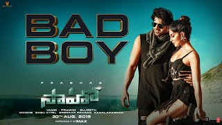 Saaho: Bad Boy Song