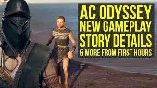 Assassin's Creed Odyssey Gameplay FROM FIRST HOURS, New Story Details & More (AC Odyssey Gameplay)