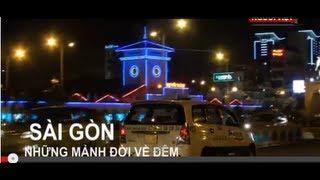 Sài Gòn những mảnh đời đêm