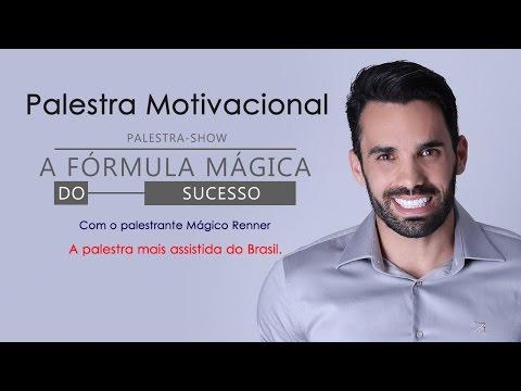 A Fórmula Mágica do Sucesso - Palestra Motivacional com Mágico Renner