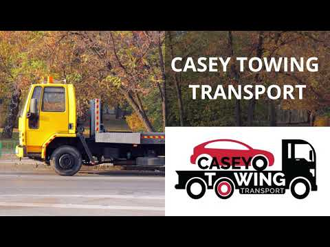 Casey Towing Transport | Towing And Wrecker Service