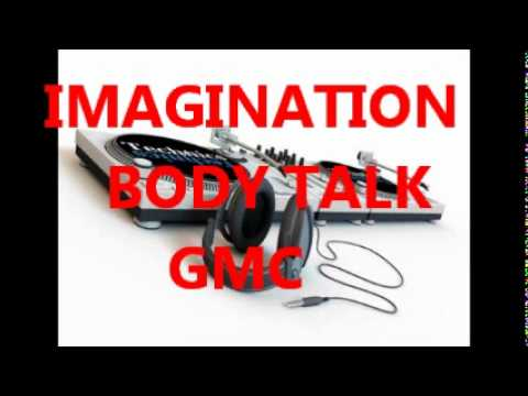 IMAGINATION - BODY TALK   12 inch mix
