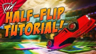 HALF FLIP Rocket League Tutorial | BEST METHOD for Turning Around!