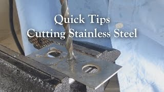 Drilling and cutting stainless steel.
