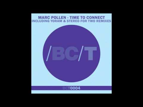Marc Pollen - Time To Connect (Stereo For Two Remix)