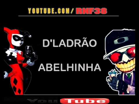 Baixar D'Ladrão - Abelhinha ♫♪ [ www.DENILSONGANIP.palcomp3.com ]